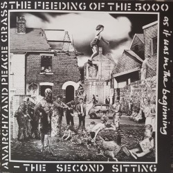 Crass - The Feeding Of The...