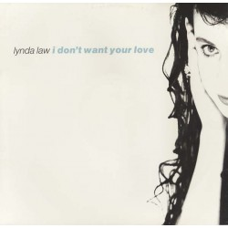 Lynda Law - I Don't Want...