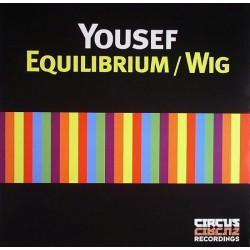 "Yousef - Equilibrium / Wig 12"""