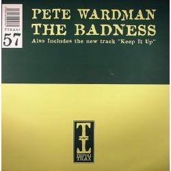 Pete Wardman - The Badness...