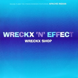 Wreckx 'N' Effect - Wreckx...
