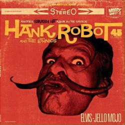 Hank Robot And The Ethnics...