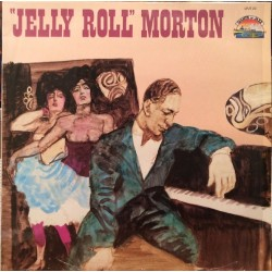 Jelly Roll Morton – Jelly...