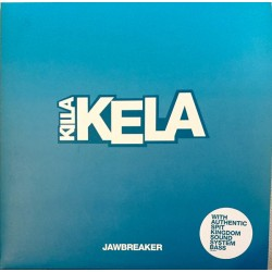 """Killa Kela – Jawbreaker 10"""""""
