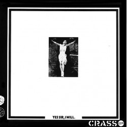 Crass - Yes Sir, I Will. LP