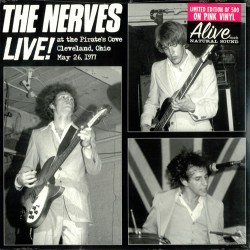 The Nerves - Live! At The...