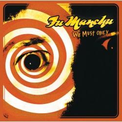 Fu Manchu - We Must Obey LP