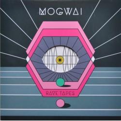 Mogwai – Rave Tapes LP