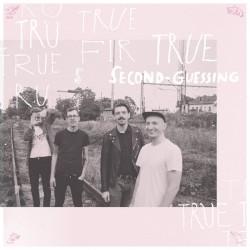 True Fir - Second-Guessing LP