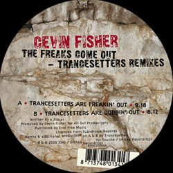 Cevin Fisher - The Freaks...