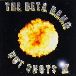Beta Band - Hot Shots II 2xLP