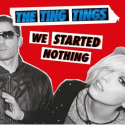 The Ting Tings – We...