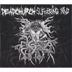 DEAD CHURCH / SUFFERING...