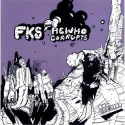 """FKS / HEWHOCORRUPTS 7"""""""