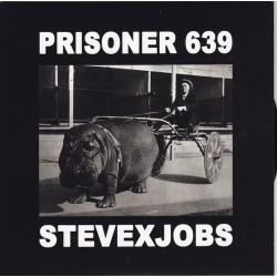 """PRISONER 639 / STEVExJOBS 7"""""""