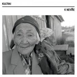 Kultra! – K Nevíře LP