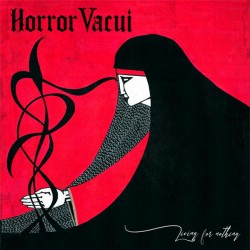 Horror Vacui – Living For...