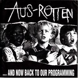 AUS ROTTEN – ...And Now...
