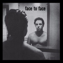 Face To Face – Face To...